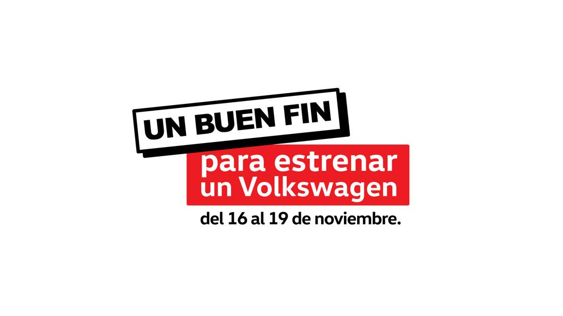 El Buen Fin es para estrenar un Volkswagen