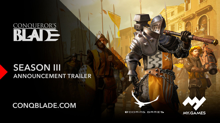 CONQUEROR'S BLADE DEPLOYS 'SEASON III: SOLDIERS OF FORTUNE' ON APRIL 21