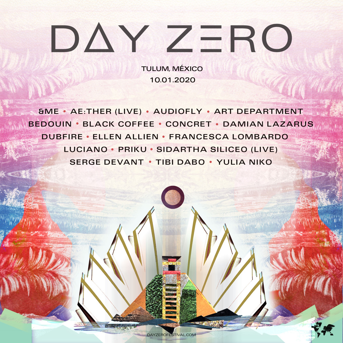 Day Zero Announces Lineup for 2020 Return to Tulum January 10th