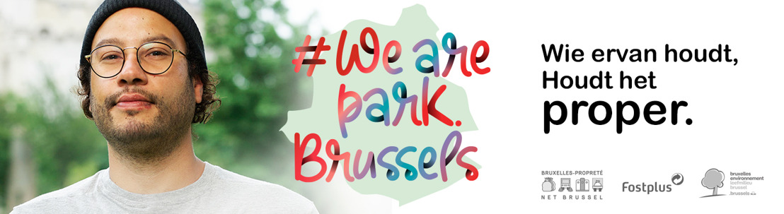 #Wearepark.Brussels : Wie ervan houdt, houdt het proper!