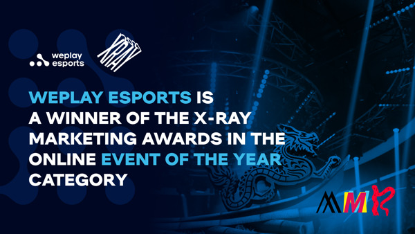 Preview: WePlay Esports is a winner of the X-RAY Marketing Awards in the Online Event of the Year category