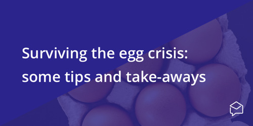 Surviving the Egg Crisis: Crisis Communication Tips and Takeaways