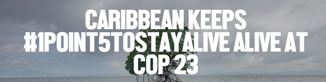 New Music Video: Caribbean Keeps #1POINT5TOSTAYALIVE alive at COP23