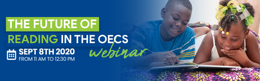 OECS/USAID Early Learners Programme Charts the future for Early Grade Reading in the OECS!