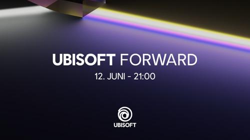 UBISOFT® ENTHÜLLT DETAILS ZUR NÄCHSTEN AUSGABE VON UBISOFT FORWARD