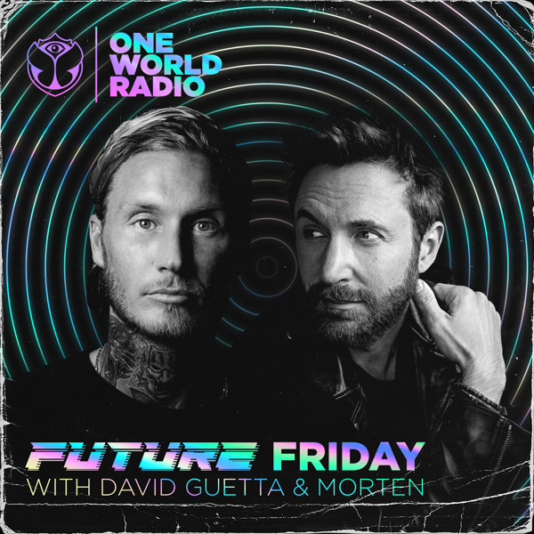 Preview: One World Radio welcomes David Guetta and MORTEN for their exclusive one-off radio show 'Future Friday'