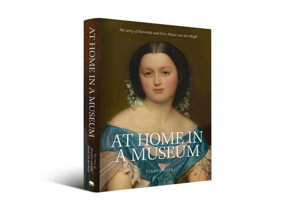 Preview: At home in a museum: a book about Henriëtte and Fritz Mayer van den Bergh