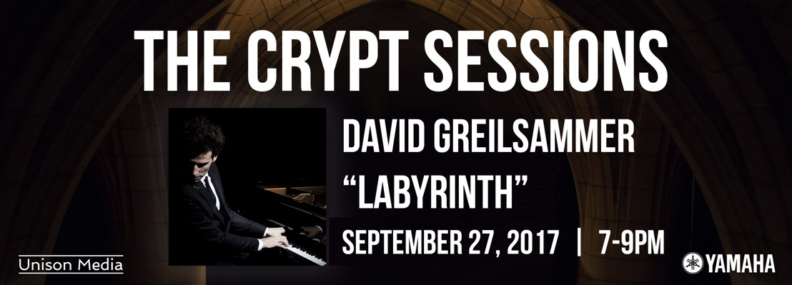 The Crypt Sessions presents David Greilsammer's Labyrinth (second attempt), September 27 2017