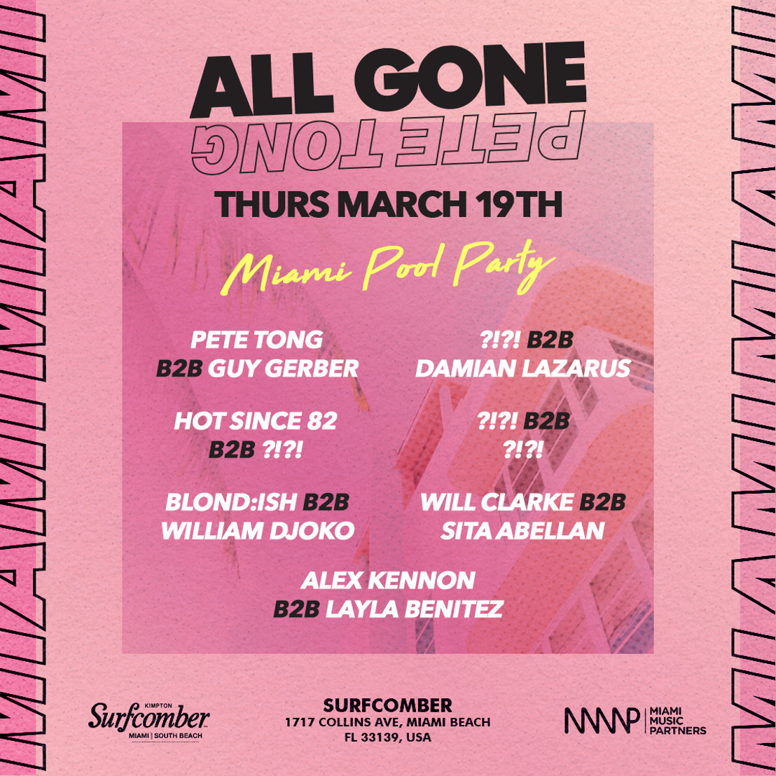 Pete Tong Brings Famed All Gone Pete Tong Miami Pool Party to Miami Music Week