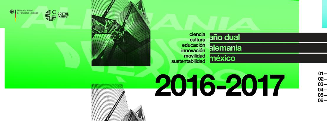 EL AÑO DUAL ALEMANIA-MÉXICO 2016-2017: UNA ALIANZA PARA EL FUTURO