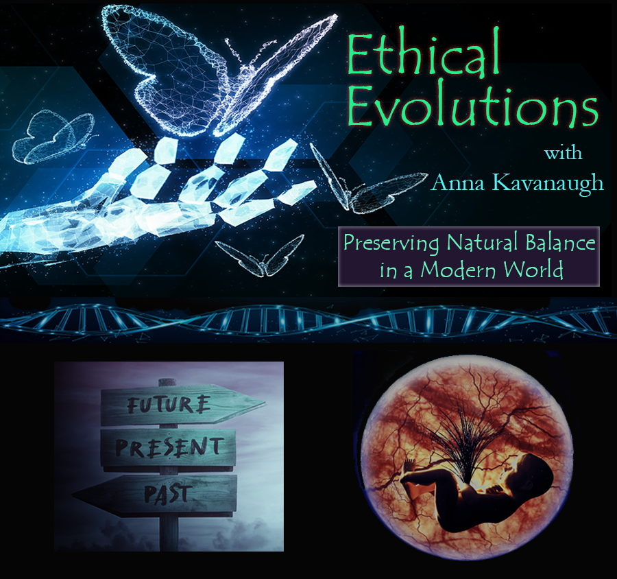 Ethical Evolutions with Anna Kavanaugh | Season 1 Set to Launch in September 2021