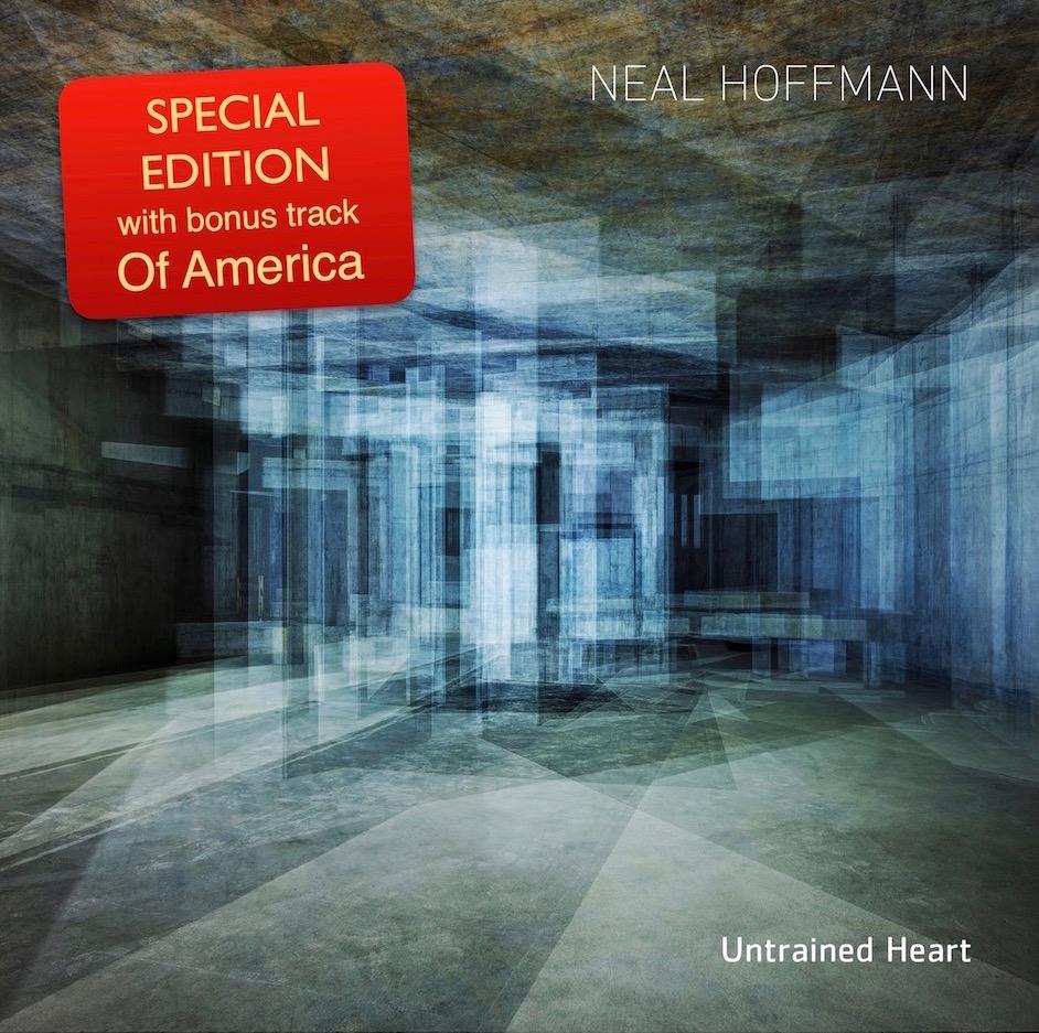 Neal Hoffmann - Untrained Heart (digital worldwide Special Edition album TBA)