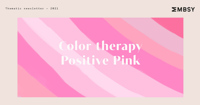 Color therapy: positive pink