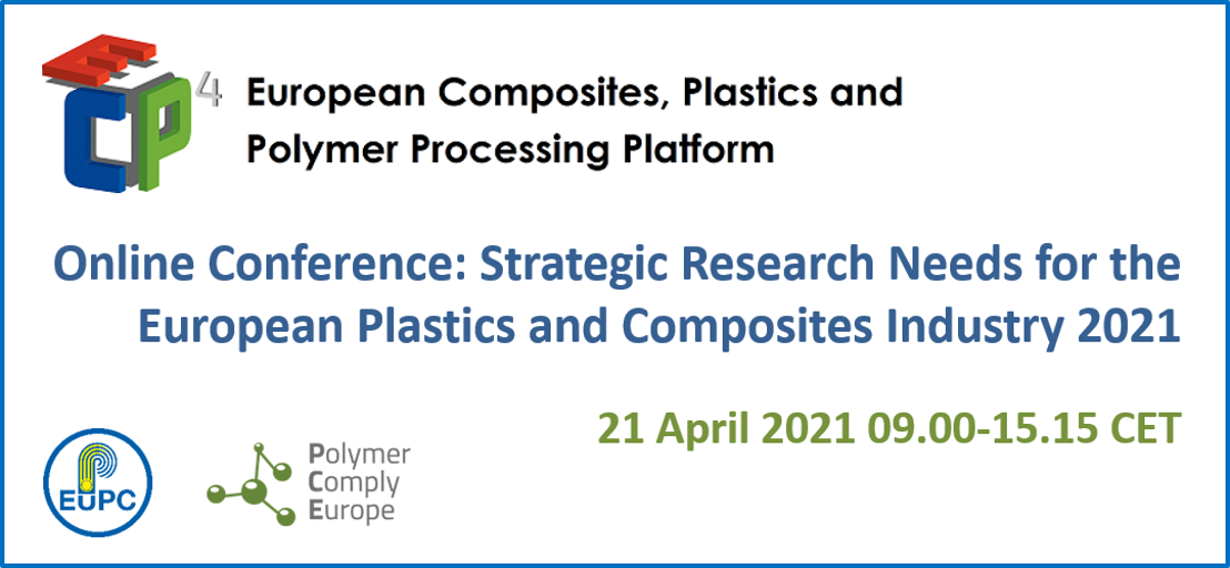 SAVE THE DATE & REGISTER NOW for the online conference: Strategic Research Needs for the European Plastics and Composites Industry 2021