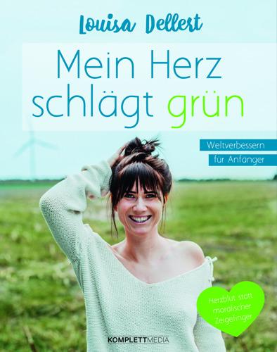 """Einladung zur Lesung: Fitness-Bloggerin Louisa Dellert präsentiert ihr erstes Buch """"Mein Herz schlägt grün"""""""
