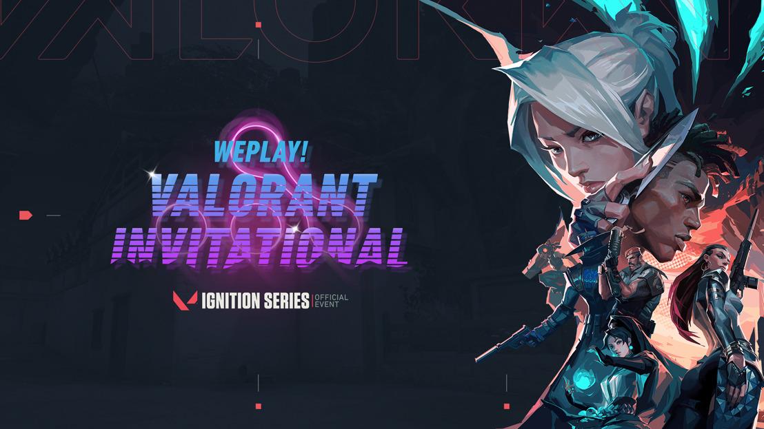 Таланты WePlay! VALORANT Invitational