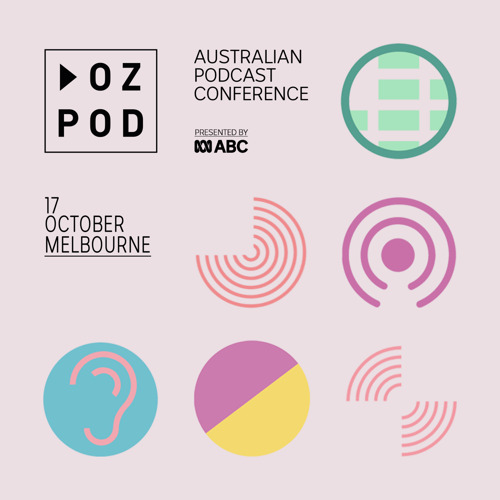 ABC launches OzPod 2018 with line-up of top podcasters from Australia and overseas