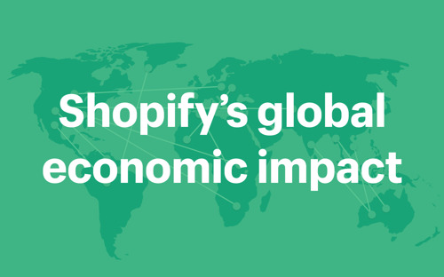 Now Powering Over 1 Million Merchants, Shopify Debuts Global Economic Impact Report