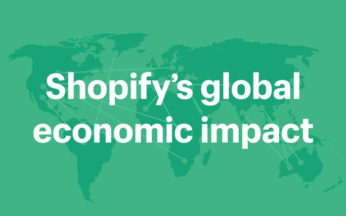 Preview: Now Powering Over 1 Million Merchants, Shopify Debuts Global Economic Impact Report