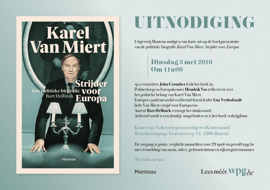 Uitnodiging boekpresentatie 'Karel Van Miert'