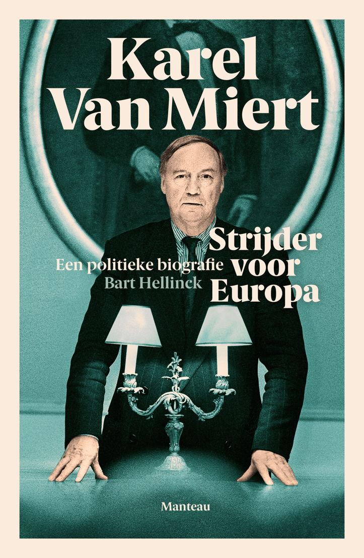 Cover 'Karel Van Miert. Strijder voor Europa'