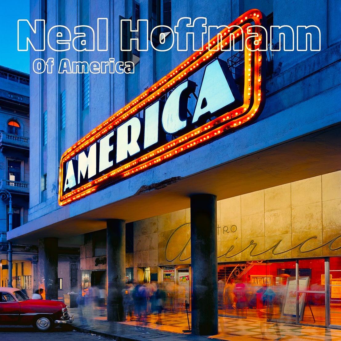 Neal Hoffmann - Of America (EP impacts 8/15 June)