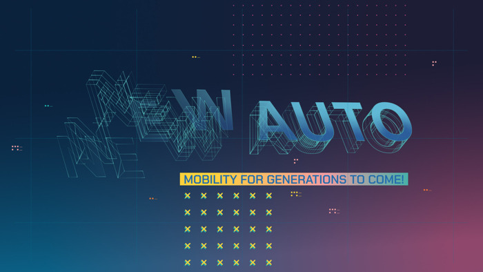 """""""NEW AUTO - Mobility for Generations to Come""""."""