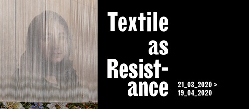 'Textile as Resistance' travels on to Kunsthal Extra City in Antwerp