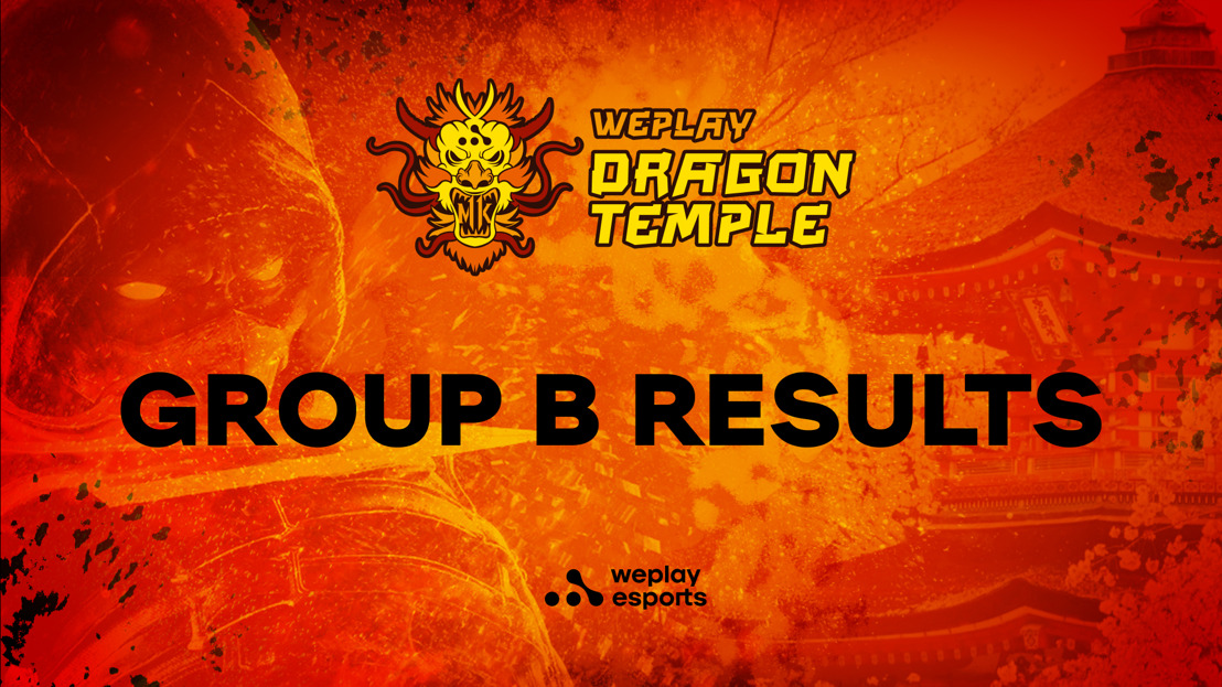 WePlay Dragon Temple Group B Results