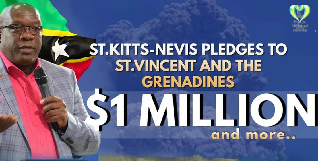 St. Kitts and Nevis Pledges $1 Million in Financial and Humanitarian Support to St. Vincent and the Grenadines