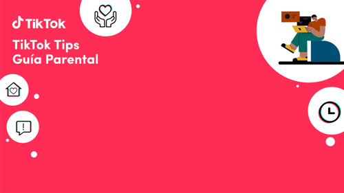 Ya está disponible la nueva guía para padres y tutores de TikTok y Fundación PAS