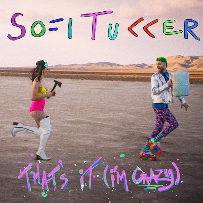"Sofi Tukker - ""Batshit / That's it (I'm Crazy)"""