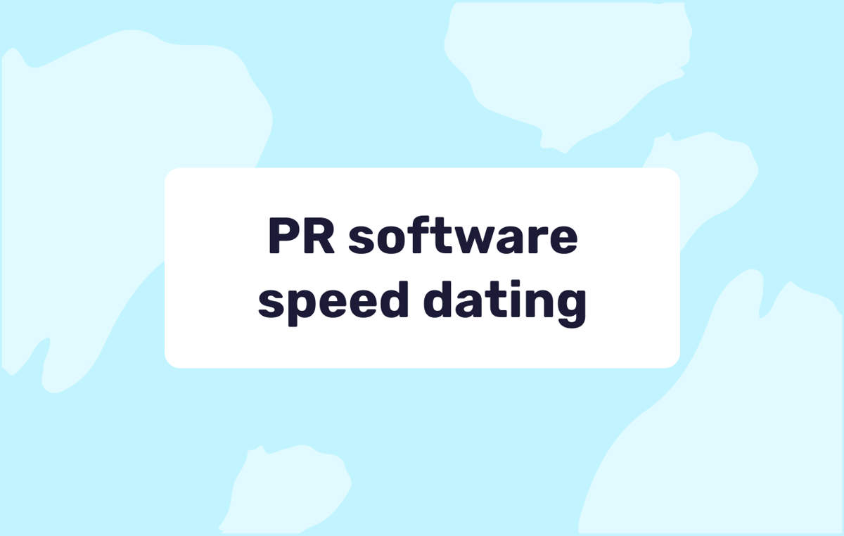 Academy: PR software speed dating