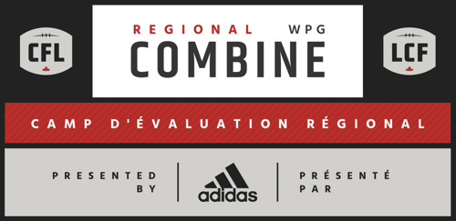 THREE PROSPECTS FROM WESTERN REGIONAL COMBINE INVITED TO CFL COMBINE PRESENTED BY ADIDAS