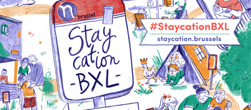 Staycation BXL maakt van Brussel de meest verrassende vakantiebestemming