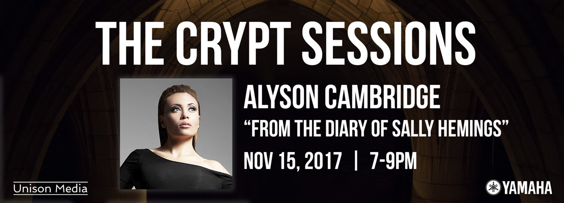 The Crypt Sessions presents Alyson Cambridge, singing From the Diary of Sally Hemings, November 15, 2017