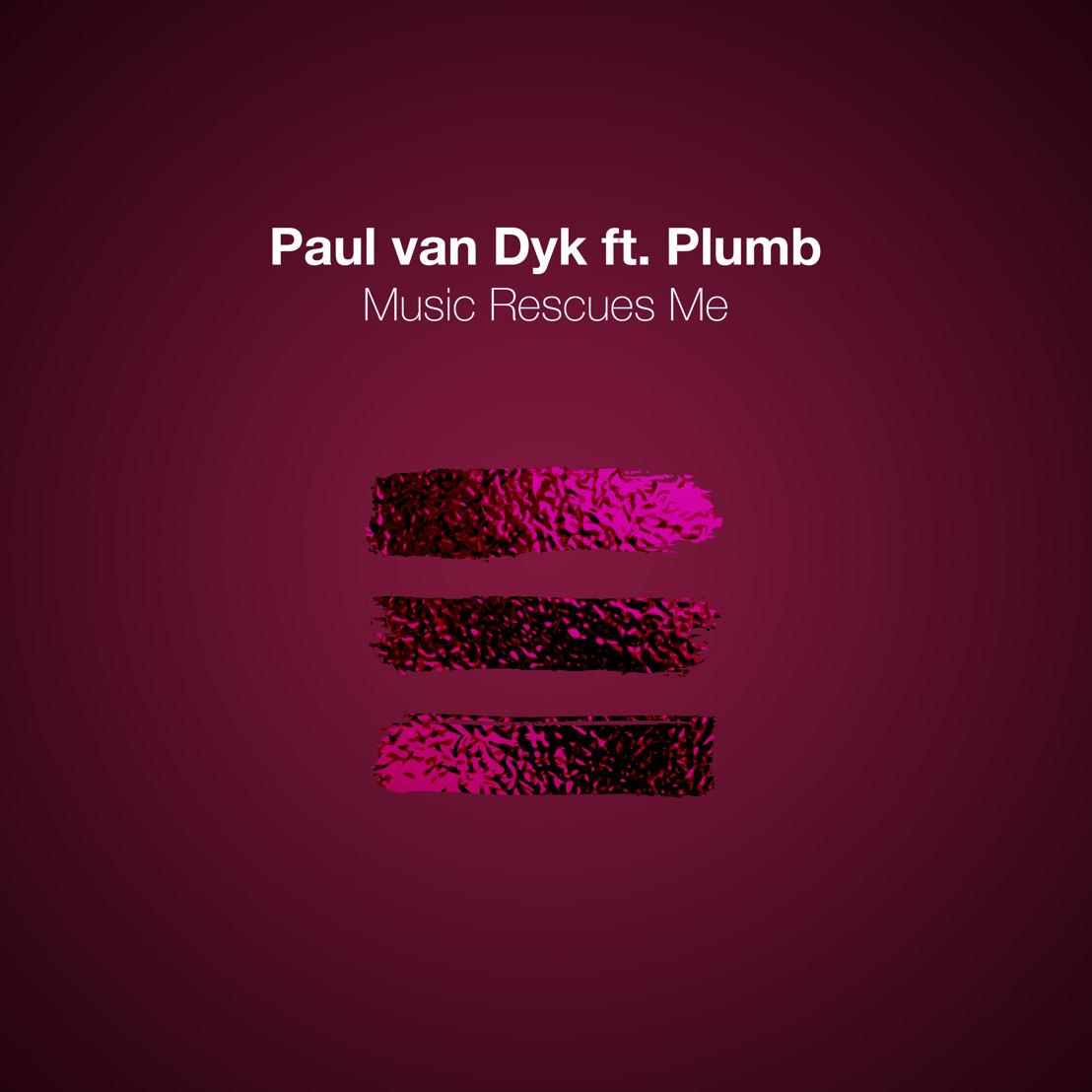 Paul van Dyk Releases New Single: Music Rescues Me feat. Plumb