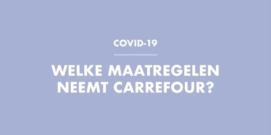 Update: Maatregelen van Carrefour in het kader van het coronavirus om eenieders veiligheid te garanderen