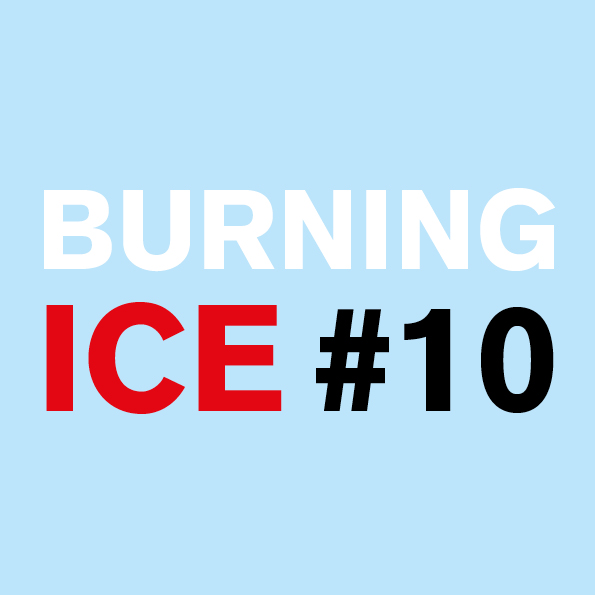 Burning Ice #10 - 3 > 10/12