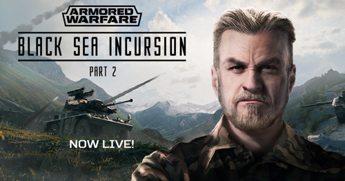BLACK SEA INCURSION – PART II NOW LIVE