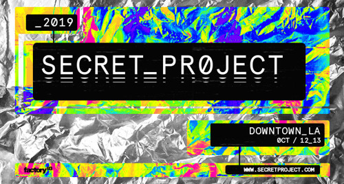 Secret Project Returns To Los Angeles' Chinatown Oct 12-13, 2019