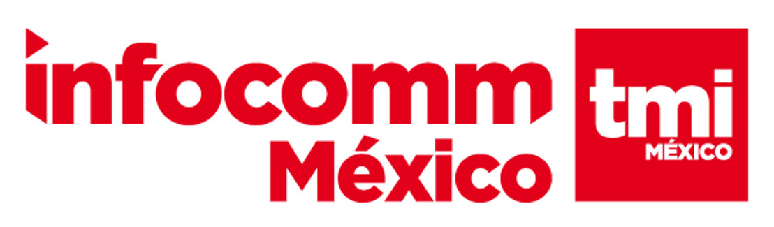 La novena edición de InfoComm México presentará nuevas actividades para los profesionales de las experiencias audiovisuales integradas