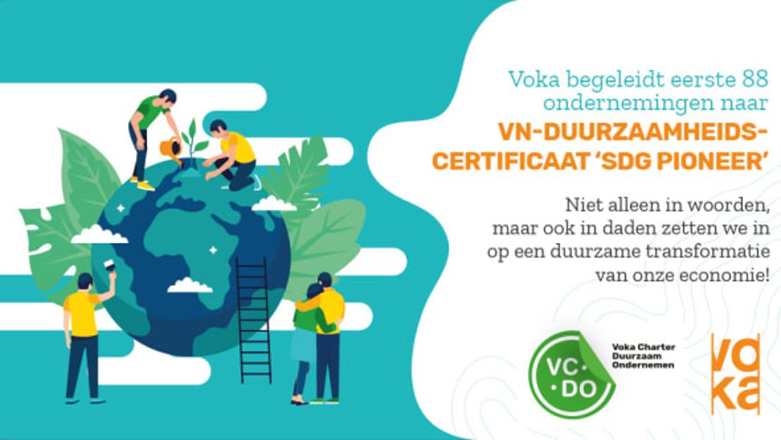 Voka begeleidt eerste 88 ondernemingen naar VN-duurzaamheidscertificaat 'SDG Pioneer'