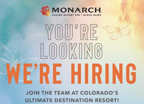 Jumpstart your professional career at Monarch Casino Resort Spa!