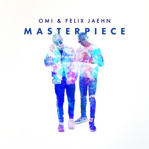 """OMI x Felix Jaehn kollaborieren für """"Masterpiece"""""""