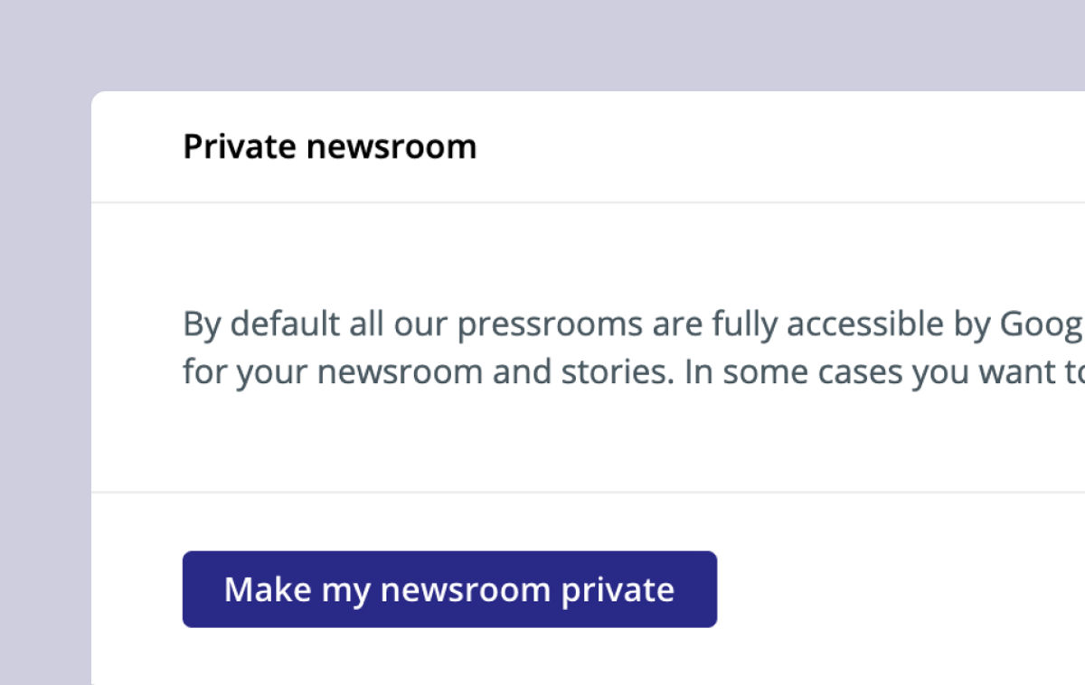 Making a Newsroom private