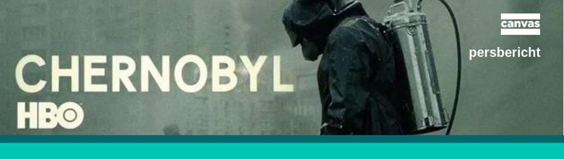 Canvas verwerft uitzendrechten spraakmakende reeks Chernobyl