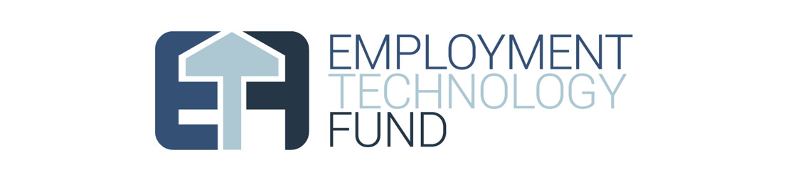 Employment Technology Fund Makes New Investments in Tech Solutions Closing the Employment Opportunity Gap