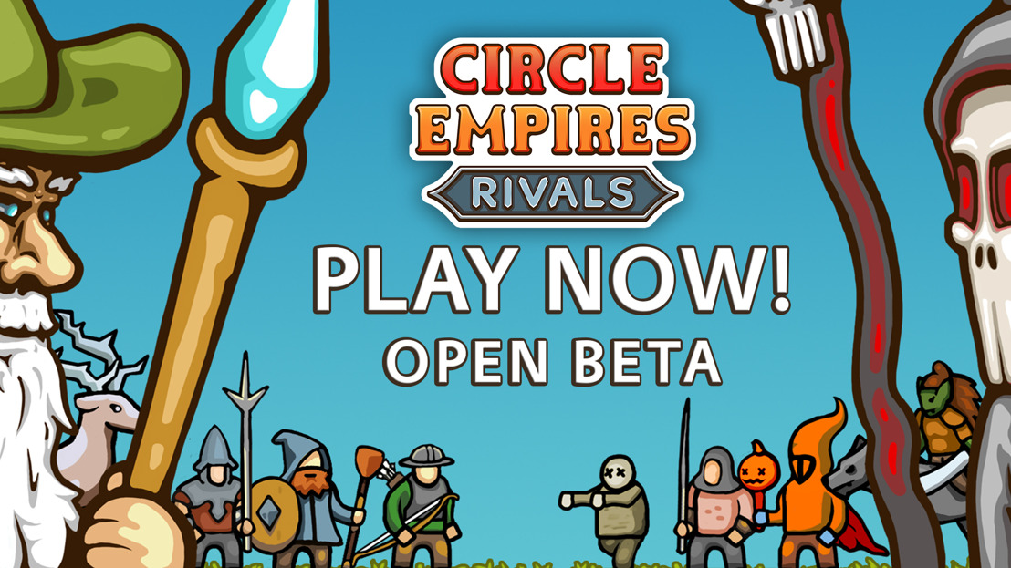 Leaders needed for epic battles in Circle Empires Rivals Open Beta!