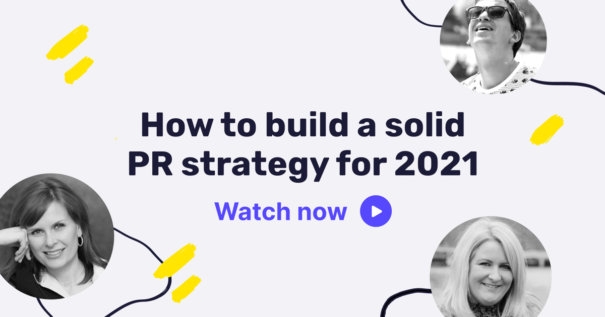 How to build a solid PR strategy for 2021 (video)